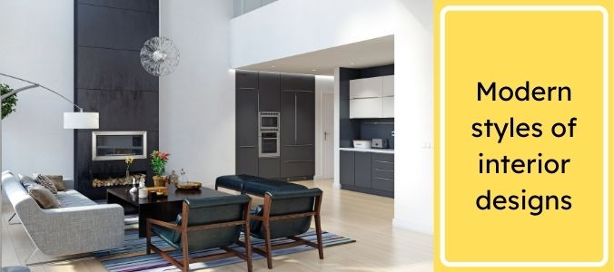 Modern styles of interior designs
